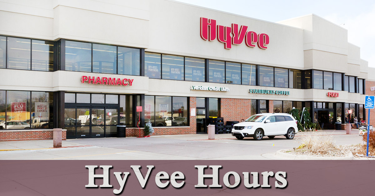 Hy Vee Hours