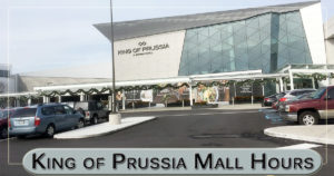 king of prussia mall hours