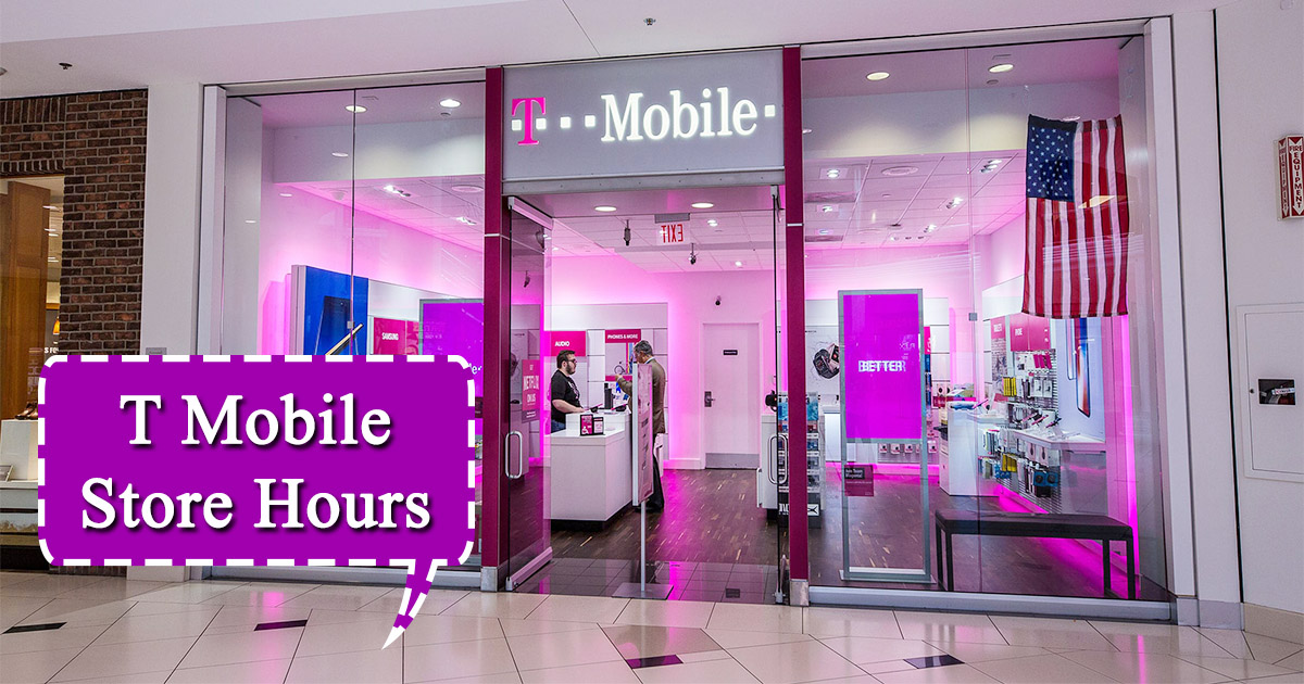 T Mobile Store Hours