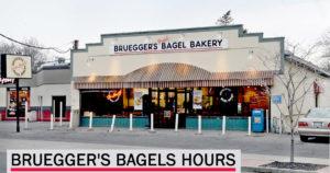 brueggers bagels hours