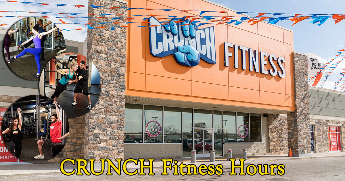 Crunch Fitness Hours