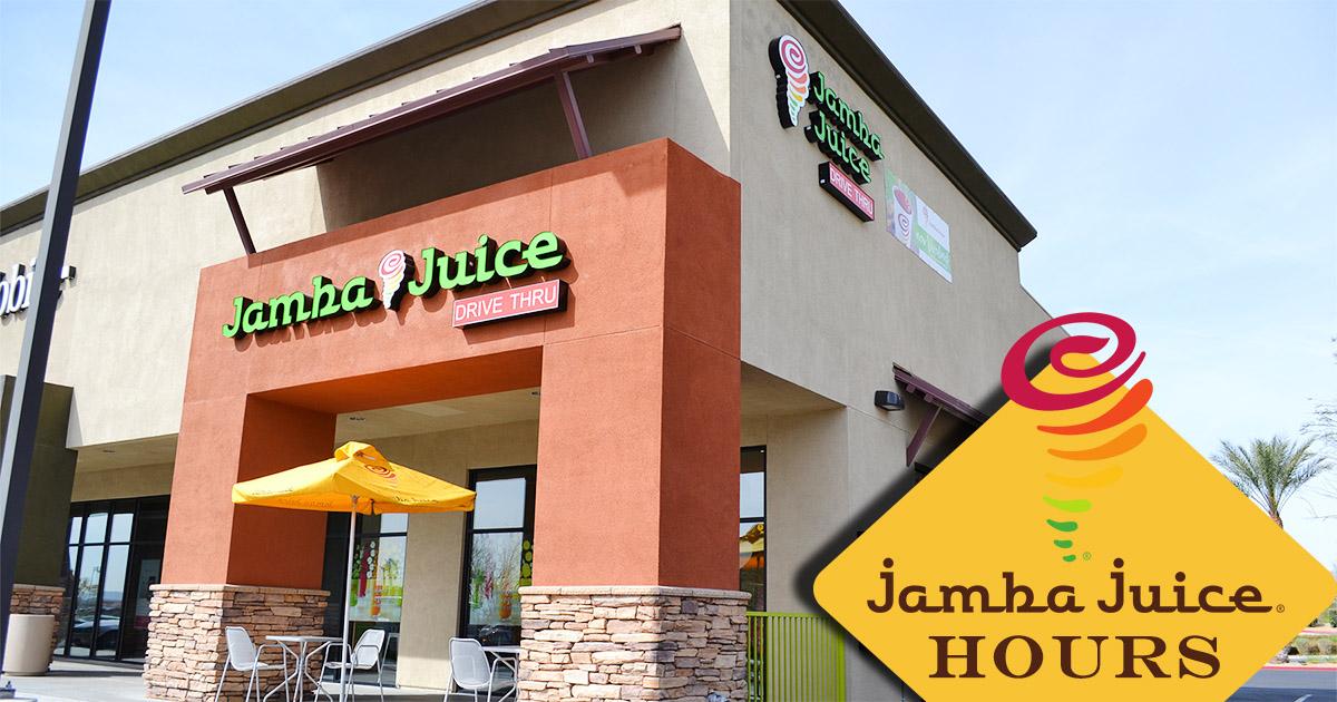 Jamba Juice Hours