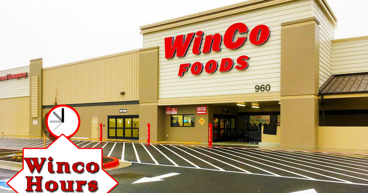 Winco Christmas Eve Hours.Winco Hours Of Operation Holiday Hours What Time Does Winco Close