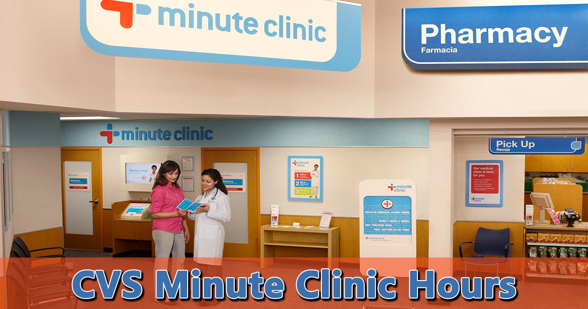 Cvs Minute Clinic Hours