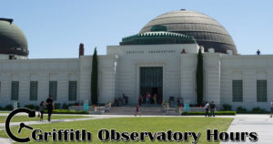 griffith observatory hours