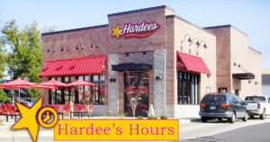 hardees hours