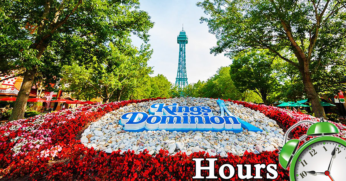 Kings Dominion Hours