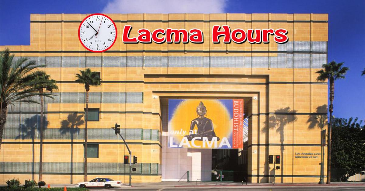 lacma hours