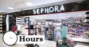 sephora hours