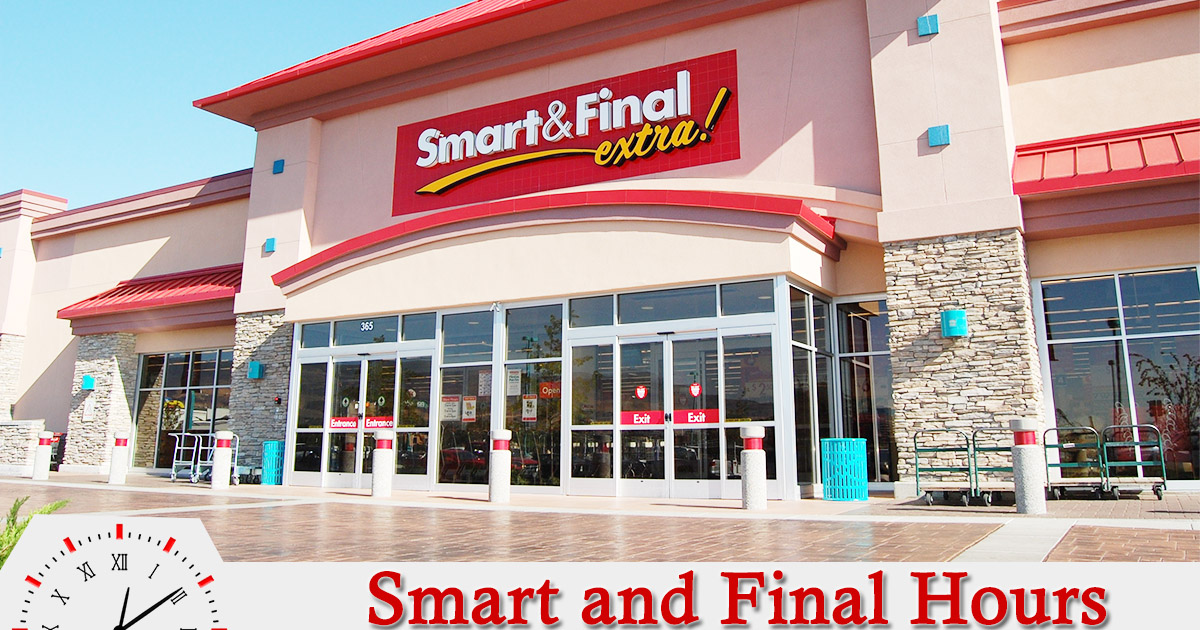 Smart And Final Hours