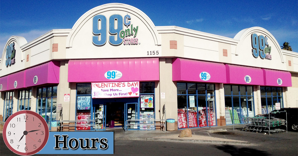 99 Cent Store Hours