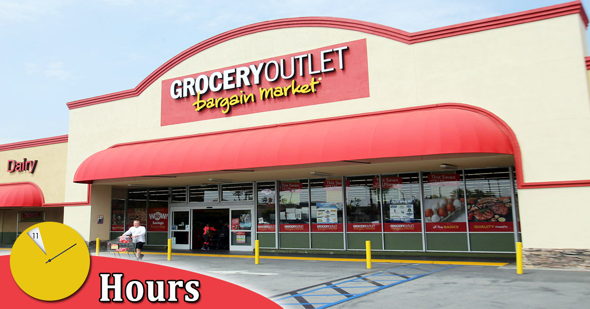 grocery outlet hours