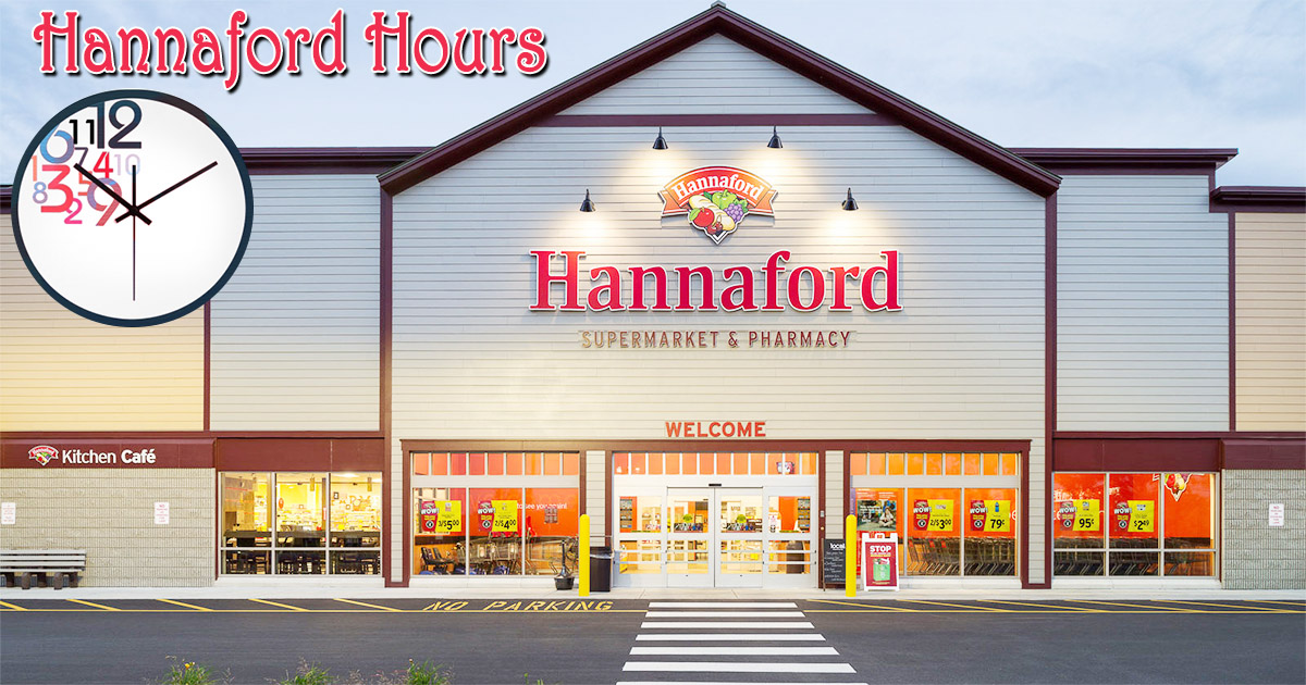 Hannaford Hours