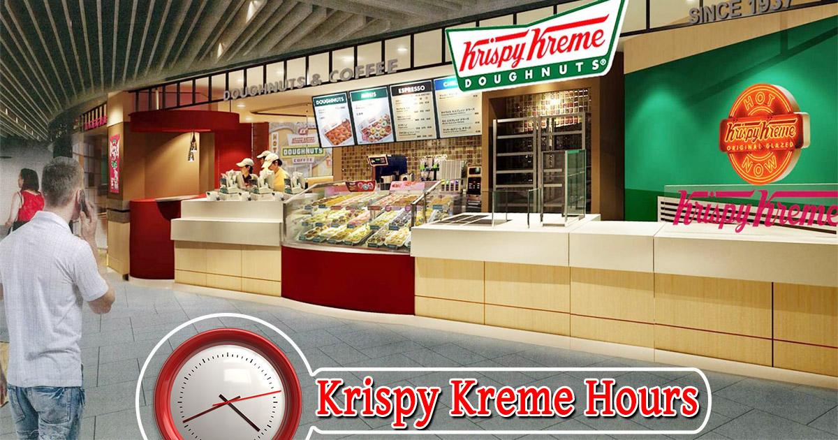 Krispy Kreme Hours