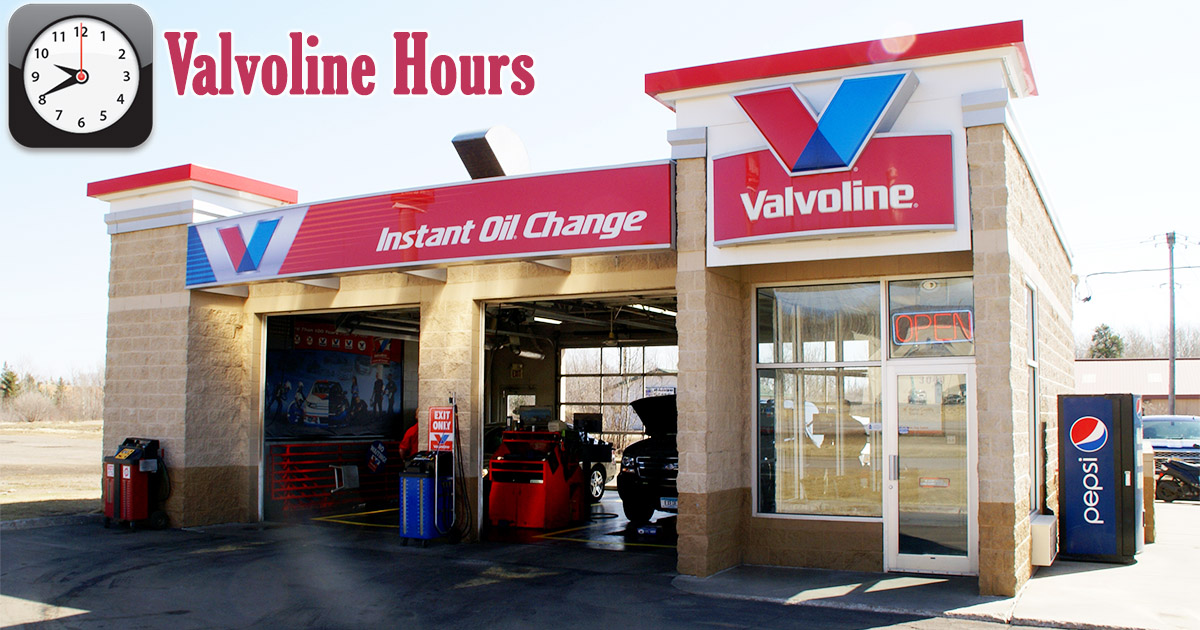 Valvoline Hours
