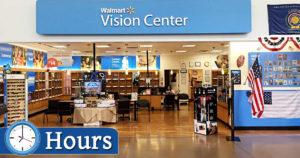 Walmart Vision Center Hours
