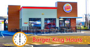 Burger King Hours