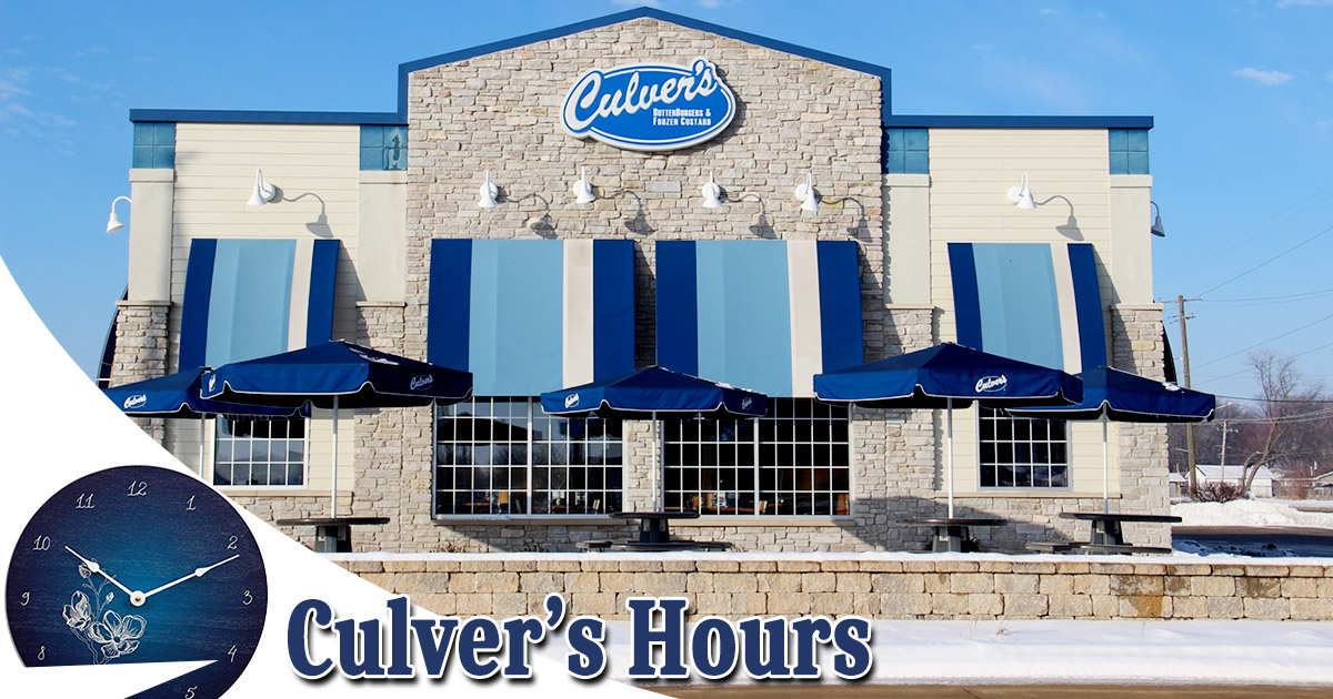 Culvers Hours