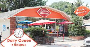 Dairy Queen Hours