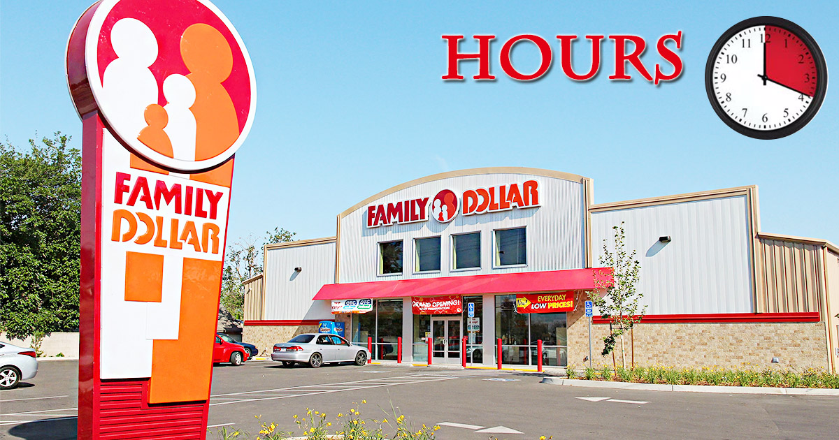 Family Dollar Hours