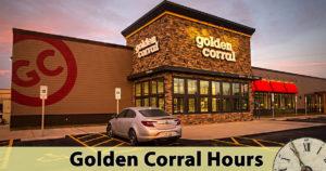 Golden Corral Hours