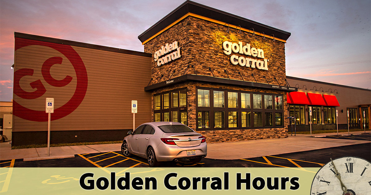 Golden Corral Hours
