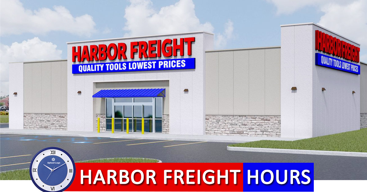 Harbor Freight Hours