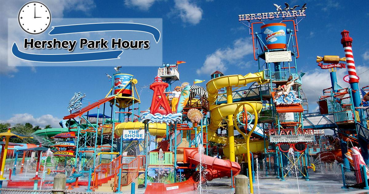 Hershey Park Hours