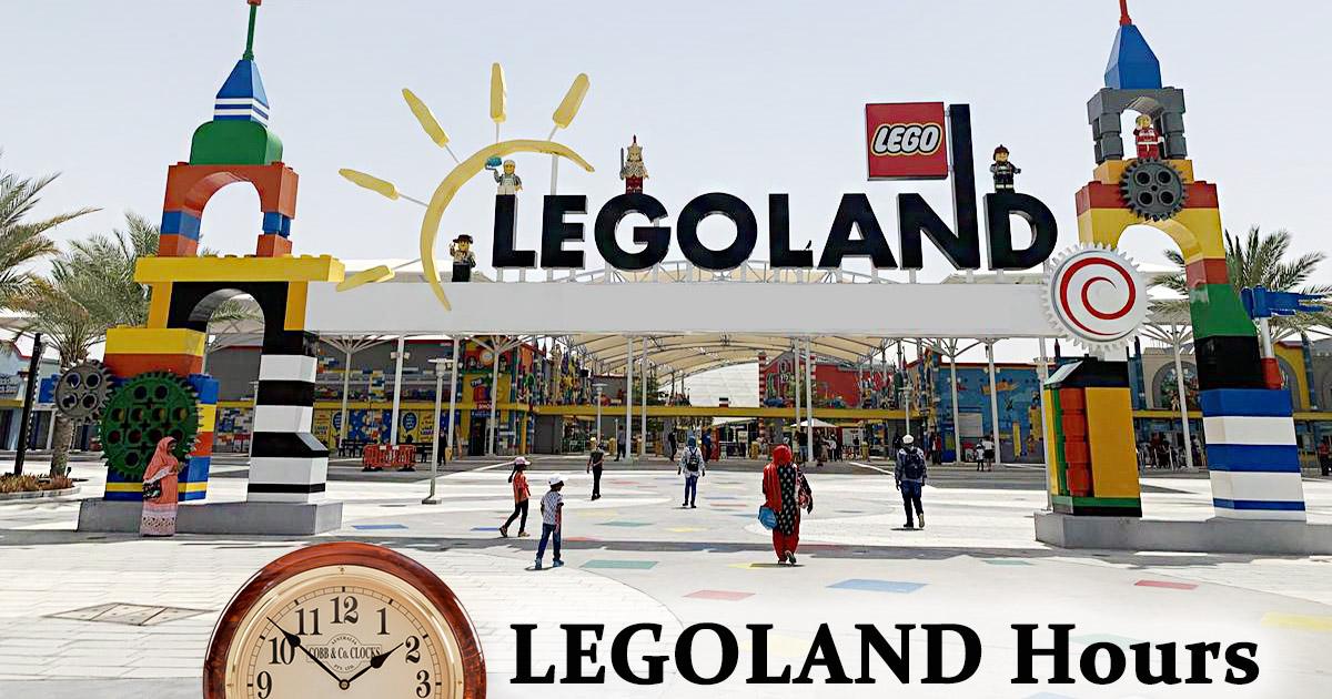Legoland Hours