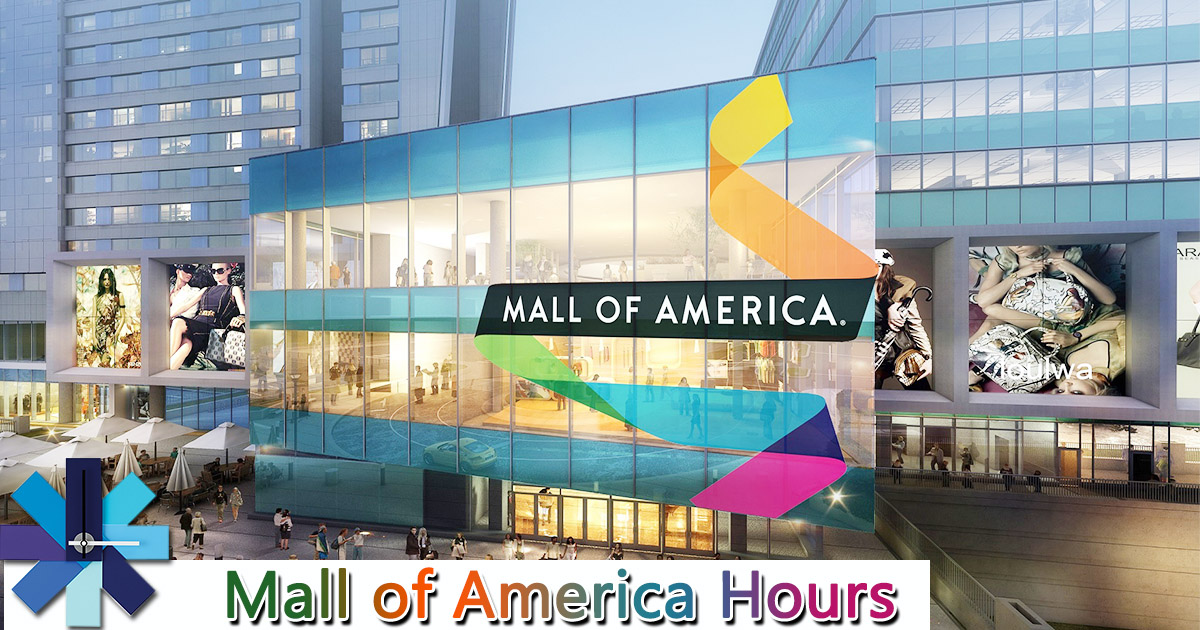 Mall Of America Hours