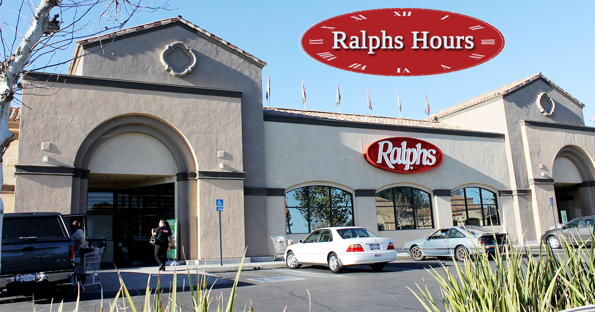 Ralphs Hours