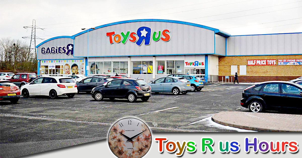 Toys R Us Hours