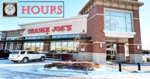 Trader Joe's Hours