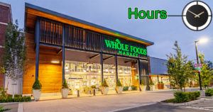 Whole Foods Hours