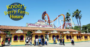 Knotts Berry Farm Hours