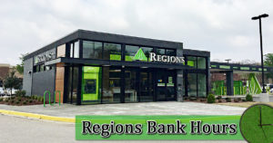Regions Bank Hours