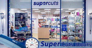 Supercuts Hours