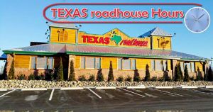 Texas Roadhouse Hours