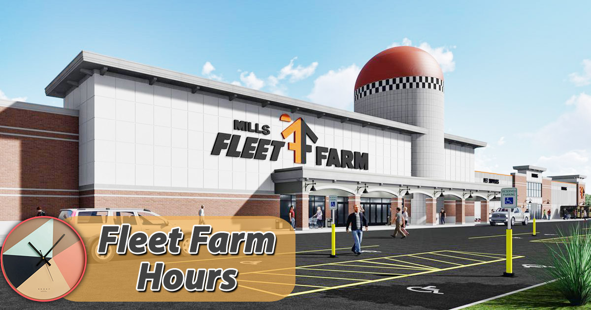 Fleet Farm Hours