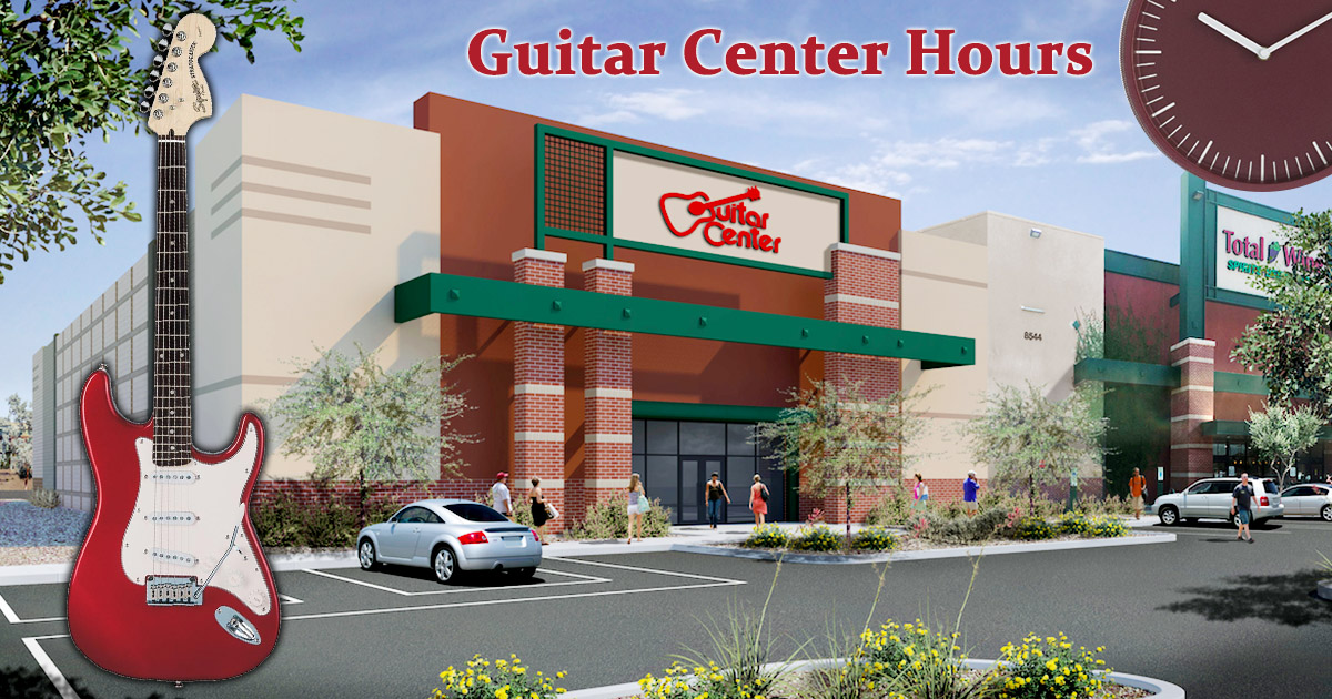 Guitar Center Hours