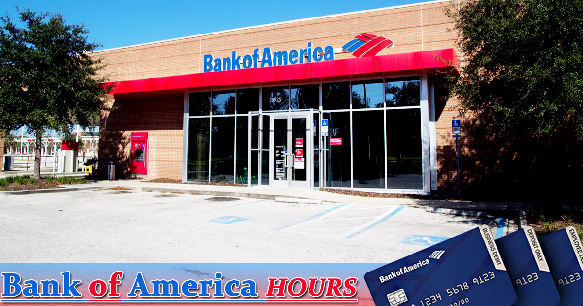 Bank Of America Hours Image