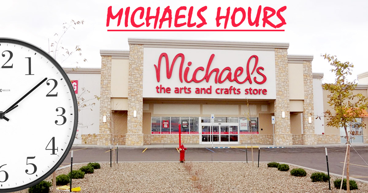 Michaels Hours Image
