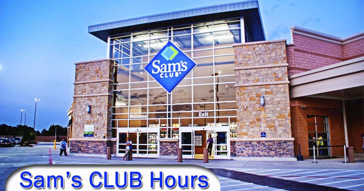 Sam_s Club Hours Image