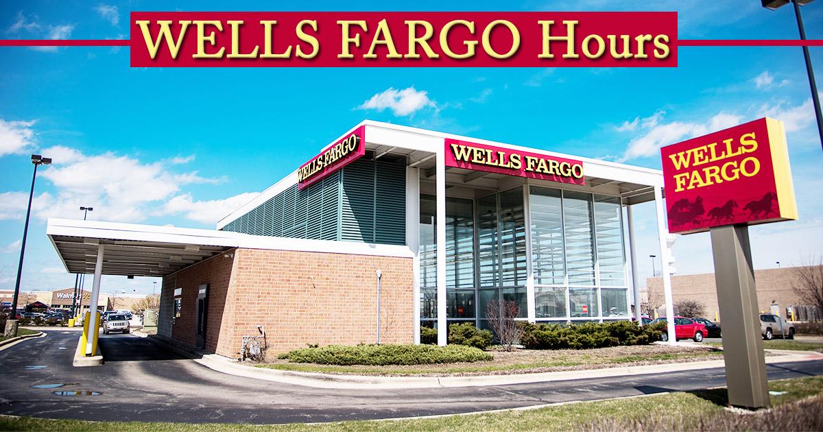 Wells Fargo Hours Image